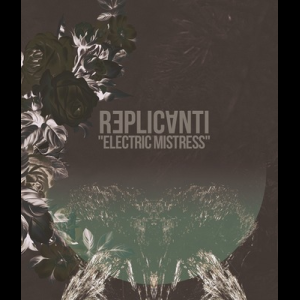 Image of Replicanti - Electric Mistress TAPE