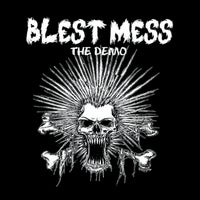 Image of Blest Mess - The Demo - EP (Street Urchin Records 001)