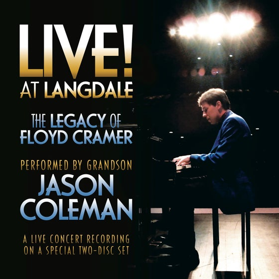 Image of LIVE! at Langdale: The Legacy of Floyd Cramer (Two-Disc Set)