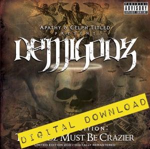 Image of [Digital Download] Demigodz - The Godz Must Be Crazier - DGZ-021