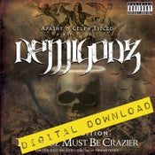 Image of [Digital Download] Demigodz - The Godz Must Be Crazier - DGZ-021