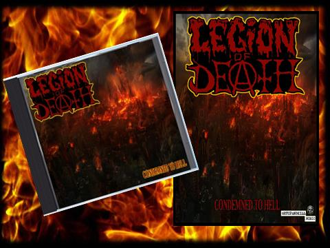 Image of LEGION OF DEATH - Condemned To Hell CD