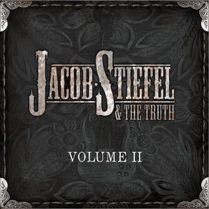 """Image of Jacob Stiefel & the Truth """"Volume II"""" EP"""