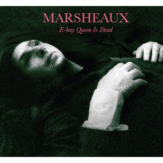 Image of SCDUN38  Marsheaux:Ebay Queen Is Dead (Sophie Delon)