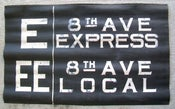 Image of 1930s IND New York Subway Sign w/Routes: E 8TH AVE EXPRESS, 24x12 inches