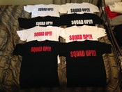 Image of #NEW Squad Up (Tshirts)