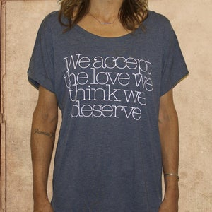 Image of We accept the love we think we deserve - girls - indigo blue