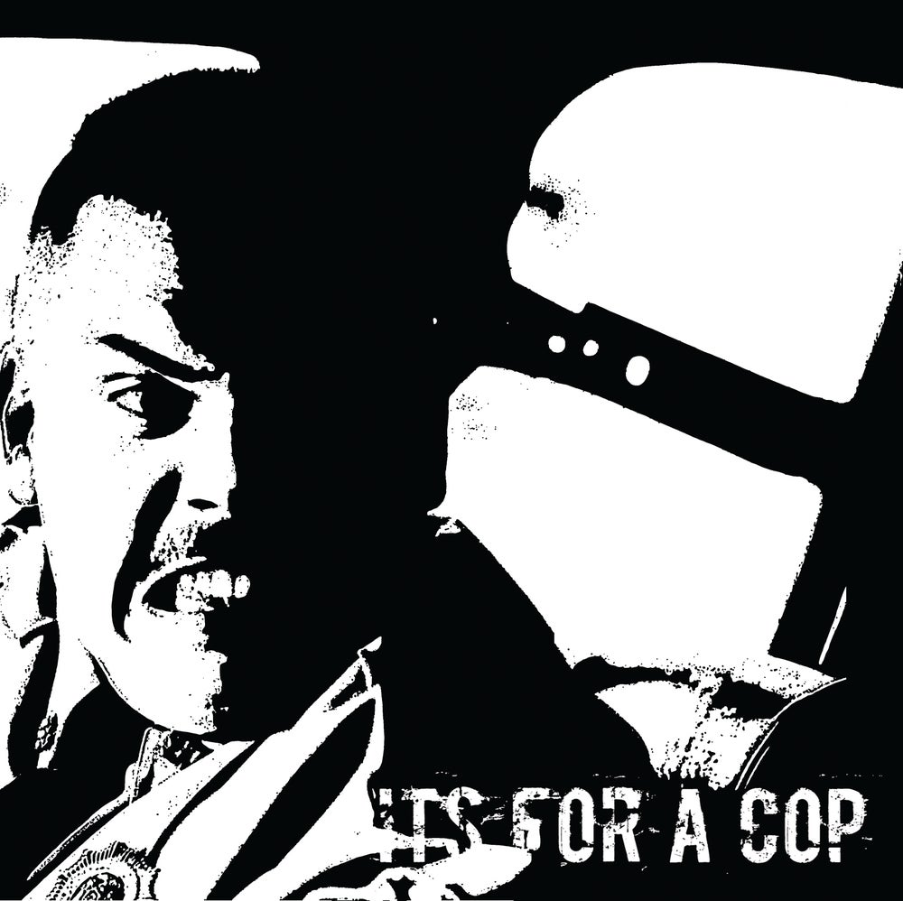 Image of Its For A Cop - s/t CS