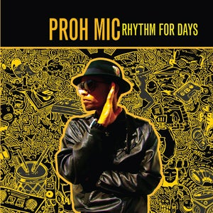 Image of Proh Mic - Rhythm For Days (double CD)