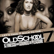 Image of LETS TAKE IT BACK TO THE OLD SCHOOL MIX VOL. 7