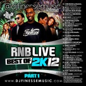 Image of R&B LIVE MIX BEST OF 2K12 PART 1