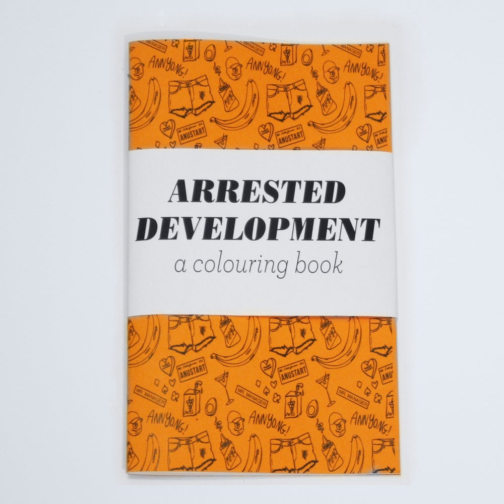 Image of Arrested Development - a Colouring Book