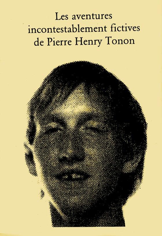 Image of Les aventures incontestablement fictives de Pierre-Henry Tonon