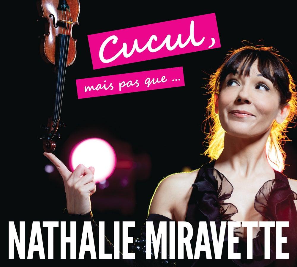 Image of NATHALIE MIRAVETTE - CUCUL MAIS PAS QUE (DVD)