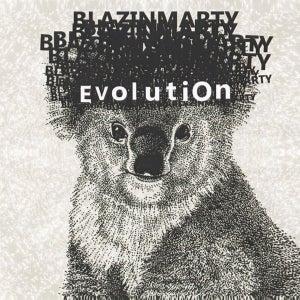 Image of BlazinMarty – Evolution
