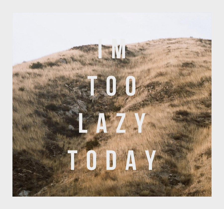 Image of Im too lazy today