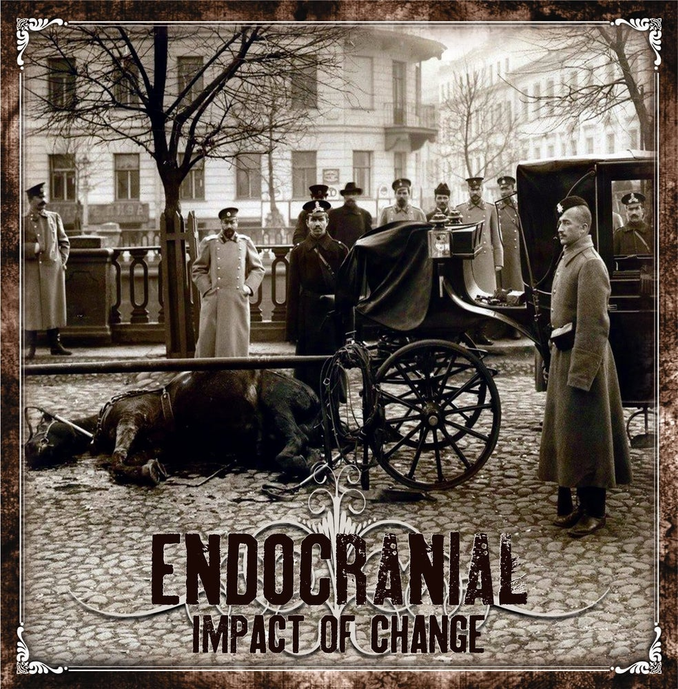 Image of ENDOCRANIAL - Impact Of Change CD