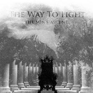 Image of The Way To Light - The Sun's Ascent (CD)