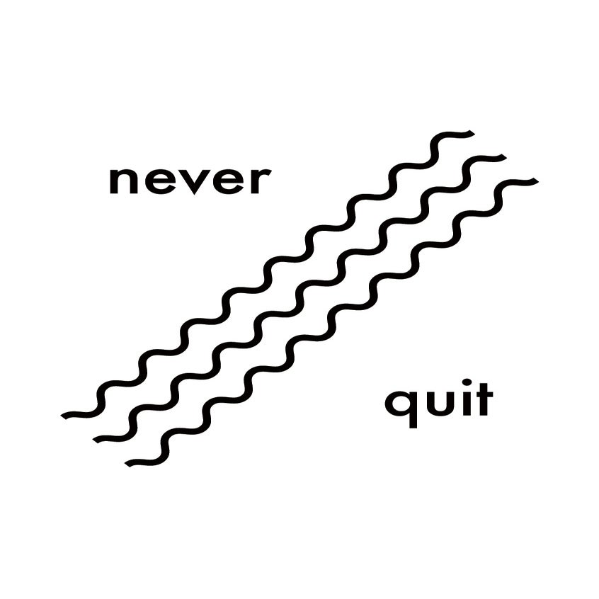 Image of never quit