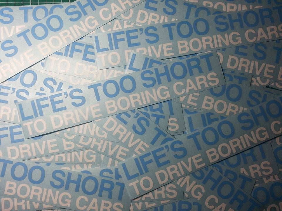 Image of Life's too short to drive boring cars sticker