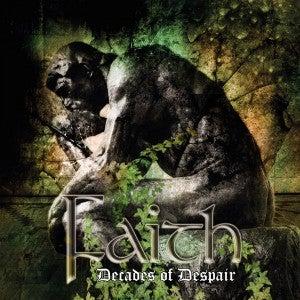 Image of Faith - Decades of Despair CD