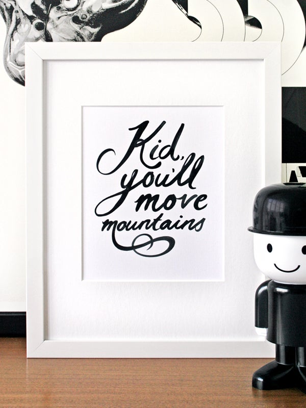Image of Kid, you'll move mountains art print - Black