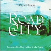 Image of Road to the City - A Pilgrim's Journey