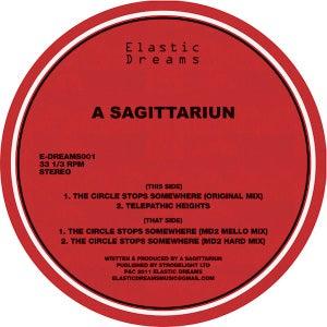 "Image of A Sagittariun -The Circle Stops Somewhere EP 12"""