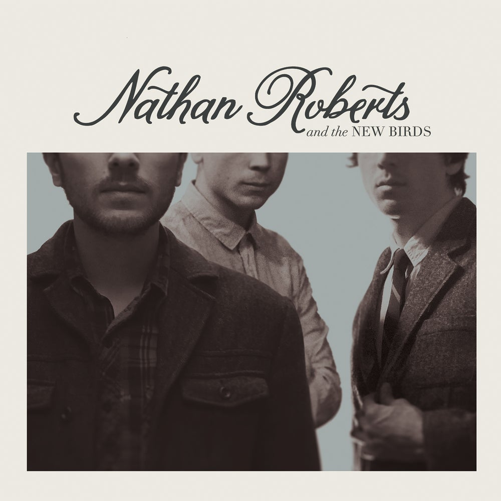 Image of Nathan Roberts & The New Birds Album