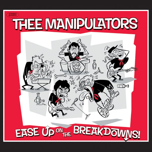 Image of Thee Manipulators - Ease Up On The Breakdowns! - LP