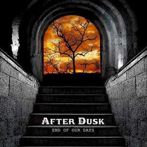 Image of After Dusk - End Of Our Days