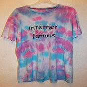 Image of Tie Dye 'Internet Famous' Loose Fit Tshirt