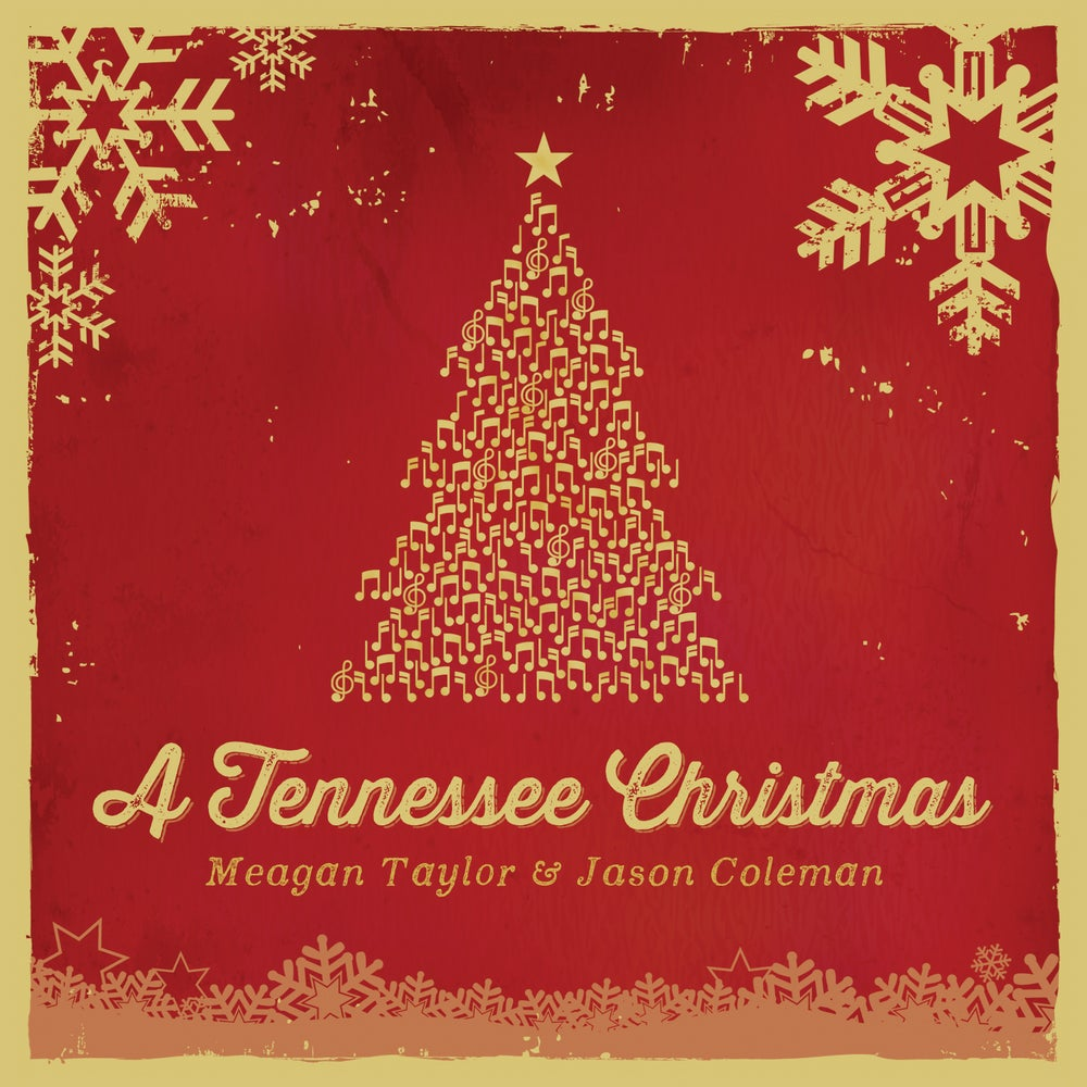 Image of A Tennessee Christmas (with Meagan Taylor)