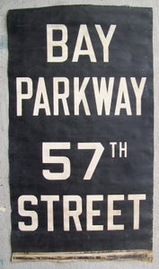 Image of 1960s IND New York Subway Sign w/Destinations: BAY PARKWAY 57th Street, 19x30 inches