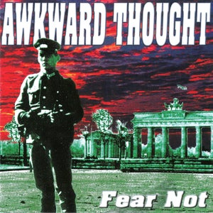 """Image of AWKWARD THOUGHT """"Fear Not"""" CD"""