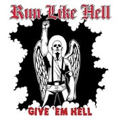 "Image of RUN LIKE HELL ""Give 'Em Hell"" CD"