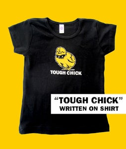 Image of Tough Chick Toddler Black with TOUGH CHICK text