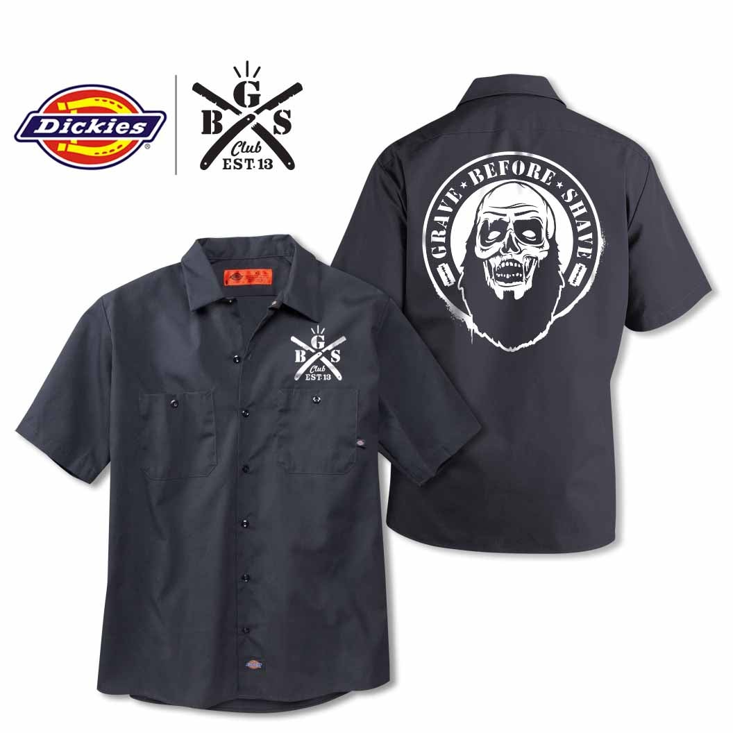 Gbs club grave before shave zombie dickies shirt for Dickies big tex shirt