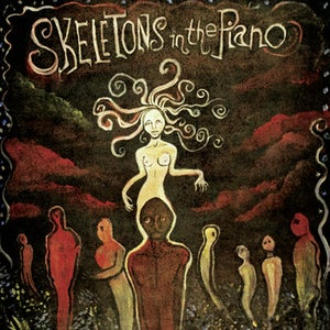 Image of Skeletons in the Piano - Please Don't Die LP