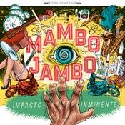 "Image of Los Mambo Jambo, ""Impacto Inminente"" CD"