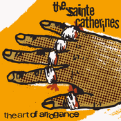 Image of ALR 025 The Art Of Arrogance - Sainte Catherines (REISSUE)