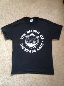Image of Return of the Brass Kats T-shirts