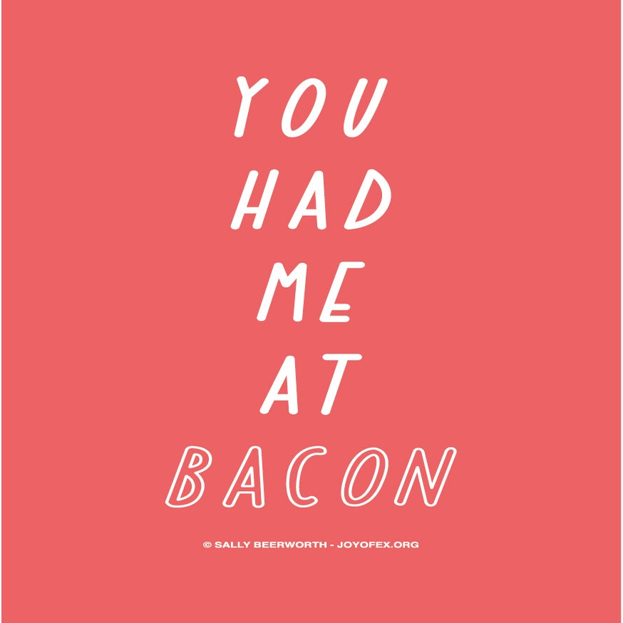 Image of You Had Me at Bacon Thanksgiving & Christmas Greetings Card