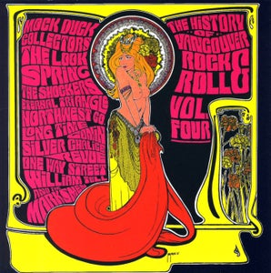 Image of The History Of Vancouver Rock & Roll Volume Four CD