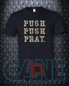 Image of Push Push Pray Adult 3X-Large