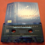"Image of CARRIE FUCILE ""Subtext"" cassette"