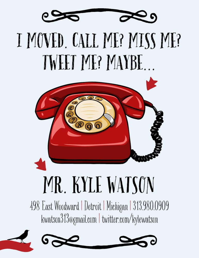 Image of I Moved. Miss Me? Call Me? Tweet Me? Maybe.... Cards