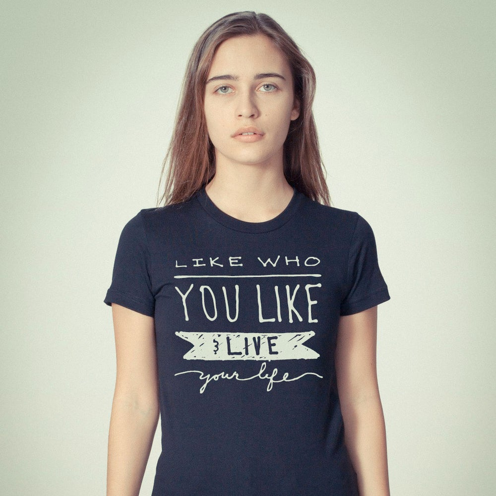 "Image of ""Like Who You Like"" Unisex tee with Everyoneisgay.com"