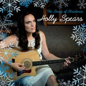 Image of The Songs of Christmas by Holly Spears