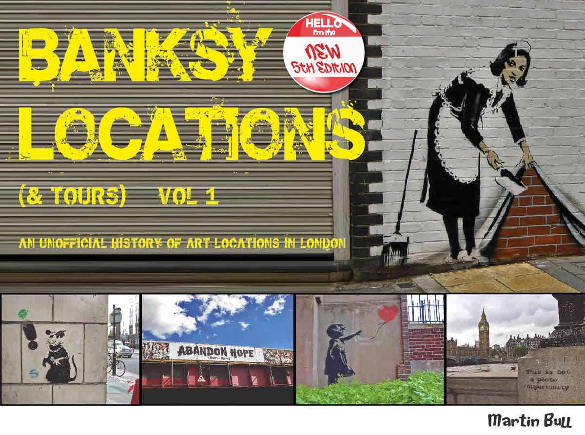 Image of Banksy Locations (& Tours) Vol.1 - FREE UK Delivery